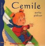 """Annelere ve Çocuklarına Özel: """"Cemile Parka Gidiyor"""" Kitabı ve Bloglardan Tavsiye Edilen Çocuk Kitapları..."""