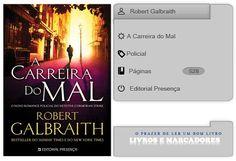 Livros e marcadores: A Carreira do Mal de Robert Galbraith