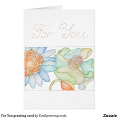 Shop Happy Birthday greeting card with flowers created by EvaBgreetingcards. Personalise it with photos & text or purchase as is! Watercolor Illustration, Watercolour, Happy Birthday Greeting Card, Green Flowers, Custom Greeting Cards, Paper Texture, It's Your Birthday, Thoughtful Gifts, Smudging