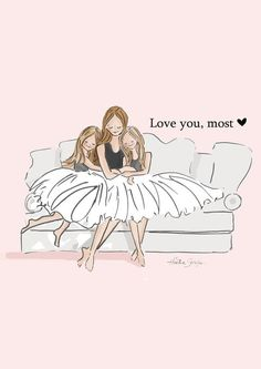 Mama and Daughter Art-Love You, Most with TWO Daughters-Art for Mothers-Inspirational Art for Women-Just Like You, TWO - Mom and Daughter Art Love You Most with TWO daughters Art - Mother Daughter Quotes, I Love My Daughter, Two Daughters, Love You Mom, Sayings About Daughters, Beautiful Daughter Quotes, Little Sister Quotes, Love My Kids, Sister Love
