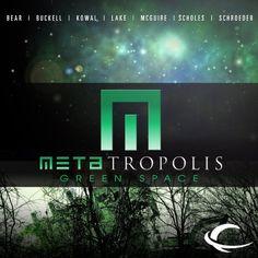 Metatropolis: Green Space Out Today + Metatropolis Trade PB On the Way   Whatever
