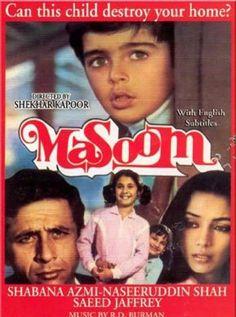 Masoom Hindi Movie Online - Naseeruddin Shah, Shabana Azmi, Tanuja, Saeed Jaffrey, Urmila Matondkar, Supriya Pathak and Satish Kaushik. Directed by Shekhar Kapur. Music by Rahul Dev Burman. 1983 [U]