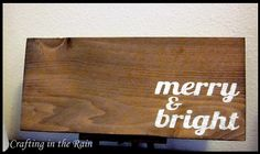 Wood Christmas Sign  ...Merry & Bright...