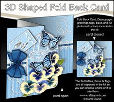 3D Shaped No-Hole Fold Back Mini Kit - Birdcage, Blue Pansies, Butterflies & Lace by Carol Clarke 2 sheets in the kit no hole fold back…