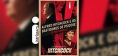 CCL - Cinema, Café e Livros: Alfred Hitchcock e os Bastidores de Psicose (Resen...