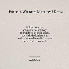 Nikita Gill, Wise Words