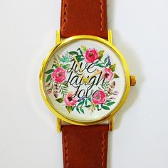 Live Laugh Love Floral Watch , Vintage Style Leather Watch, Women Watches, Boyfriend Watch , Watercolor , Calligraphy