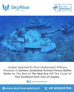 Jordan Opened Its First Underwater Military Museum in Sunken Jordanian Armed Forces Battle Tanks on The Bed of The Red Sea Off The Coast of The Southern Port City of Aqaba. Civil Service, Battle Tank, Online Coaching, Red Sea, Armed Forces, Underwater, Did You Know, Tanks, Southern