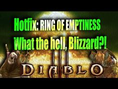 Diablo 3 [Patch 2.4.2]Season 7 ► Hotfix: Ring of Emptiness ► What the hell!? - YouTube