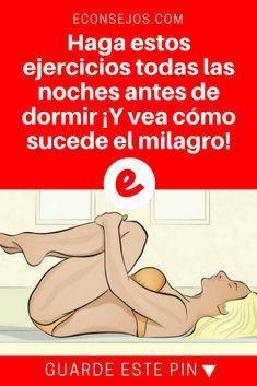 Insomnio ejercicios | Haga estos ejercicios todas las noches antes de dormir ¡Y vea cómo sucede el milagro! | Haga estos ejercicios todas las noches antes de dormir ¡Y vea cómo sucede el milagro!