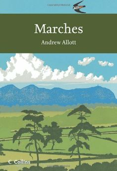 Marches (Collins New Naturalist Library, Book 118) by Andrew Allott, http://www.amazon.co.uk/dp/0007248172/ref=cm_sw_r_pi_dp_GlUNtb0BRPJK1