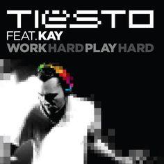 Tiesto Ft. Kay - Work Hard, Play Hard (Mitchell Frederick Remix) - Free mp3 download #electro #pop