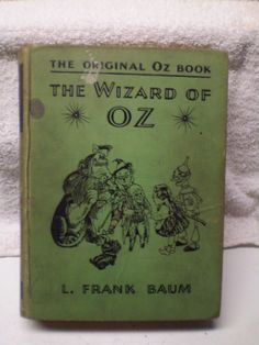 The Wizard of Oz Book L. Frank Baum