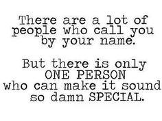 Also the same with your name being abbreviated, you only want that ONE person to call you by it, with anyone else it just sounds wrong <3