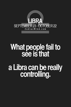 Discover and share Cute Libra Quotes. Explore our collection of motivational and famous quotes by authors you know and love. Libra Horoscope, Libra Zodiac, Zodiac Mind, Zodiac Facts, Libra Astrology, Capricorn Facts, Libra Compatibility, Aquarius, Infp