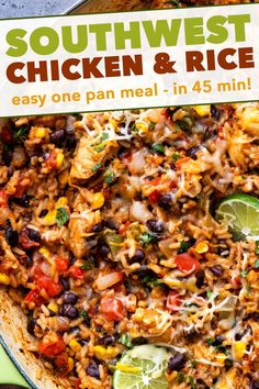 Made entirely in one pan, this Cheesy Southwest Chicken and Rice is bursting with powerful flavors, and ready in 45 minutes or less! Plus plenty of prep-ahead tips to cut down on cooking time! Mexican Chicken And Rice, Easy Chicken And Rice, Chicken Rice Bowls, Mexican Chicken Recipes, Southwest Chicken, Spanish Rice With Chicken, Chicken Rice Skillet, Chicken Burrito Bowl, Lime Chicken