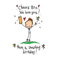 Luxury card printed on shiny x square card. Birthday Message To Brother, Happy Birthday Brother From Sister, Birthday Greetings For Brother, Birthday Wishes For Brother, Happy Birthday Wishes Images, Happy Birthday Wishes Quotes, Birthday Wishes Cards, Happy Birthday Cheers, Birthday Messages
