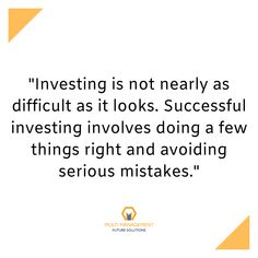 "Quote of the day-  ""Investing is not nearly as difficult as it looks. Successful investing involves doing a few things right and avoiding serious mistakes.""  #quotes #trader #traderslife #mmfsolutions"