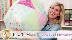 How to Make a Floor Pouf Ottoman | with Jennifer Bosworth of Shabby Fabrics- Learn how to make a stylish ottoman!