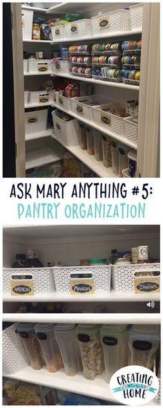 ASK MARY ANYTHING #5 - PANTRY ORGANIZATION - creatingmaryshome.com