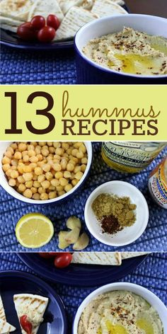 13 Homemade Hummus Recipes -- A ton of different ways to prepare hummus at home!