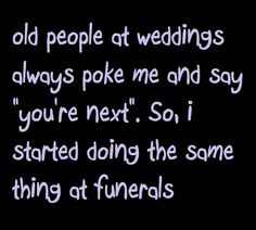 Wedding VS Funeral