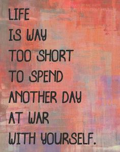 Life is way too short
