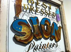 Best Dressed Sign Painters by Nick Sherman, via Flickr