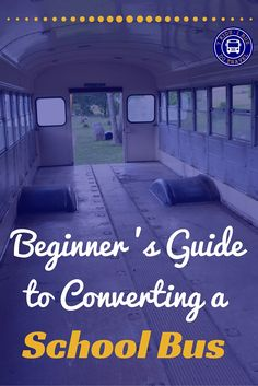 You bought a school bus to convert into a home on wheels, NOW WHAT? If you need…