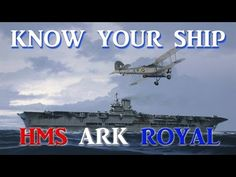 World of Warships - Know Your Ship #30 - HMS Ark Royal - YouTube
