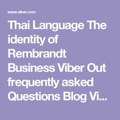 Thai Language The identity of Rembrandt Business Viber Out frequently asked Questions Blog Viber for Windows Windows  Mac  Linux Viber for Windows lets you send text messages and make calls to other Viber users for free on network devices and any country! Viber. Sync your contacts, messages and call history with your mobile device. Voice sharp with HD quality at best. video call Text messages, photos and stickers Sync data between your mobile and your Windows machine. Transfer the current…