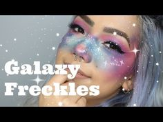 Space Princess GALAXY FRECKLES Makeup - YouTube