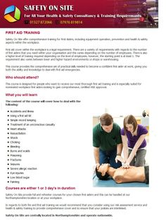 First aid training is the legal and needy requirement in all over UK which we provides with our accredited experienced to deal them confidently with first aid emergencies. Read more.. http://www.safety-on-site.co.uk/first_aid_training.html