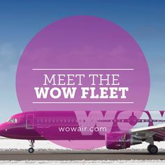 c7d1426495248 WOW air flies one of the youngest aircraft fleets in the world with an  average age