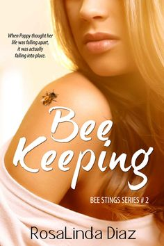 Bee Keeping (Bee Stings Book 2) - Kindle edition by RosaLinda Diaz. Literature & Fiction Kindle eBooks @ Amazon.com.