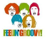 Feeling Groovy!