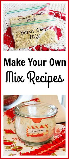Have you cut your food bill as much as you can but still need to find a way to cut further? One way to save more is to make your mix recipes.