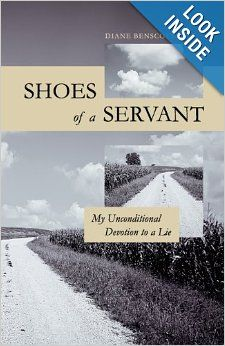 Shoes of a Servant by Diane Benscoter - a memoir about surviving the Unification Church