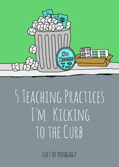 Teaching Practices I'm Kicking to the Curb Are any of these ineffective teaching methods still part of your practice? Time to reconsider.]Are any of these ineffective teaching methods still part of your practice? Time to reconsider. Teacher Tools, Teacher Hacks, Teacher Resources, Teacher Stuff, Teacher Binder, Teachers Toolbox, School Resources, Instructional Coaching, Instructional Strategies