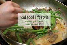 Real Food Lifestyle Guide