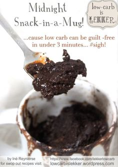 Banting / lchf midnight mug. banting / lchf midnight mug chocolate mug cakes, low carb chocolate, chocolate pudding, Banting Desserts, Banting Recipes, Low Carb Recipes, Ketogenic Desserts, Healthy Recipes, Keto Snacks, Cheesecake Brownies, Keto Brownies, Cream Cheeses