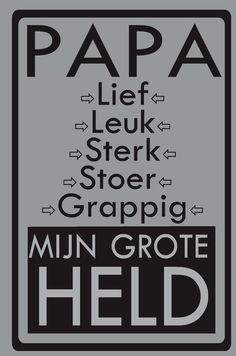 Papa is ieders kind eerste held ❣️ Silhouette Curio, Silhouette Cameo Projects, Happy Kids, Happy Mothers, I Love My Dad, Dutch Quotes, Mamas And Papas, Baby Family, Family Quotes