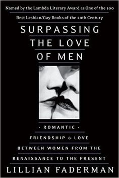 Surpassing the Love of Men Paperback – July 24, 2001 by Lillian Faderman (Author)