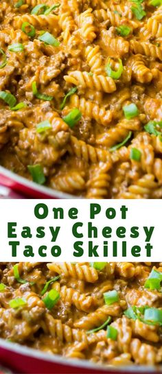 One Pot Easy Cheesy Taco Skillet is the perfect combination of spicy meat, creamy cheese and tender pasta. Great for busy weeknights!