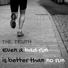 A couple weeks ago my friend, Miss X,  had a bad 18 mile long run during her marathon training. She became frustrated. Really frustrated. After all, she is training for her first marathon. I've had my fair share of bad runs too. They suck. You start to question yourself. But with this advice, you might start to think differently.