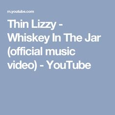 Thin Lizzy - Whiskey In The Jar (official music video) - YouTube