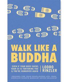 Spiritual-but-not-religious advice from popular Huffington Post columnist and Buddhist teacher, Lodro Rinzler