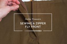 Sewing a Fly Front Zipper for Pants and Trousers