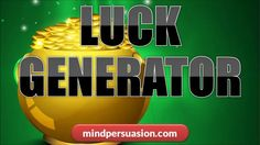 http://mindpersuasion.com Becoming lucky is as easy as shifting your internal mindset. This powerful listening session will help. To learn more, please visit http://mindpersuasion.com/products/ today.  Subliminal Messages:  I am lucky  I always get lucky  I find lucky things  lucky things always happen to me   my luck is amazing  my luck brings me money  my luck brings me love  my luck brings me success  my luck brings me health  my luck brings me relationships  my luck brings me ...