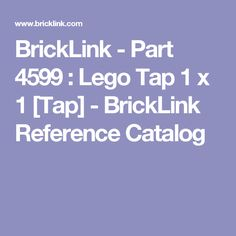 BrickLink - Part 4599 : Lego Tap 1 x 1 [Tap] - BrickLink Reference Catalog